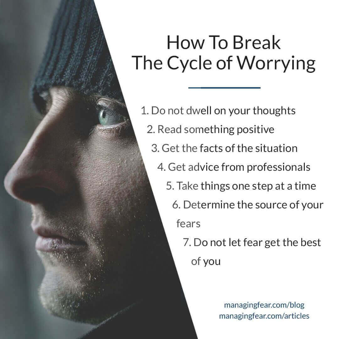 How To Break The Cycle Of Worrying
