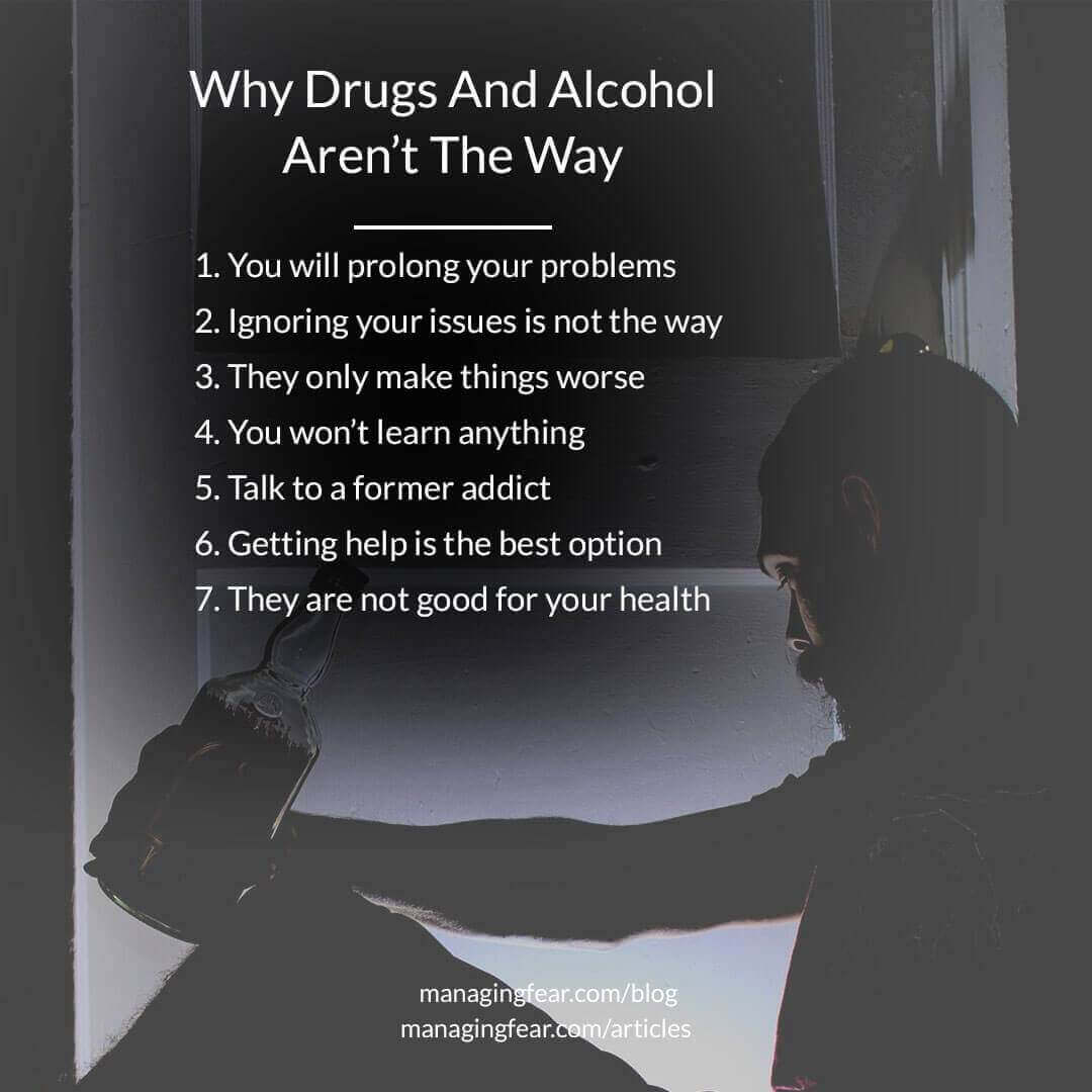 Why Drugs and Alcohol Aren't The Way