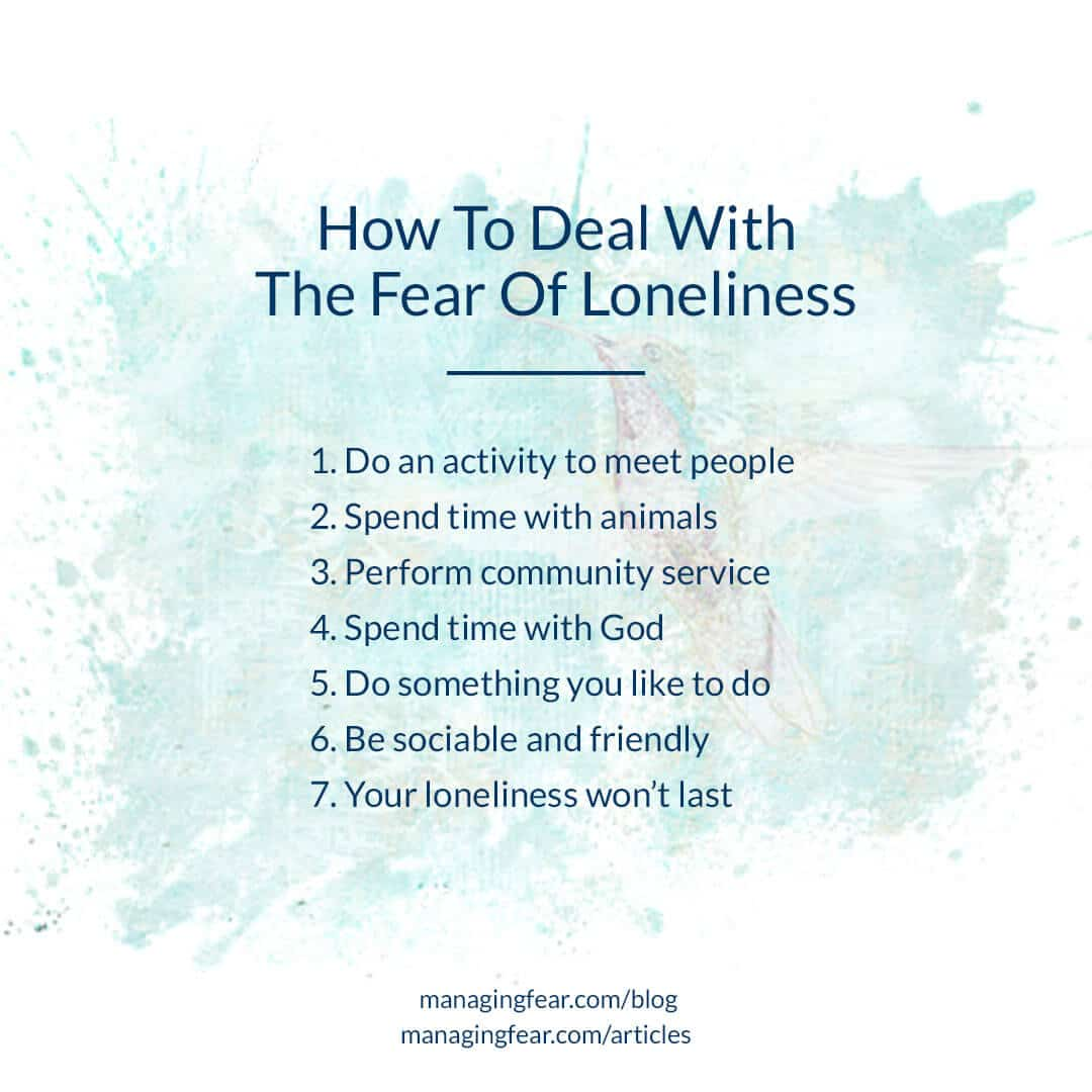 How To Deal With The Fear Of Loneliness