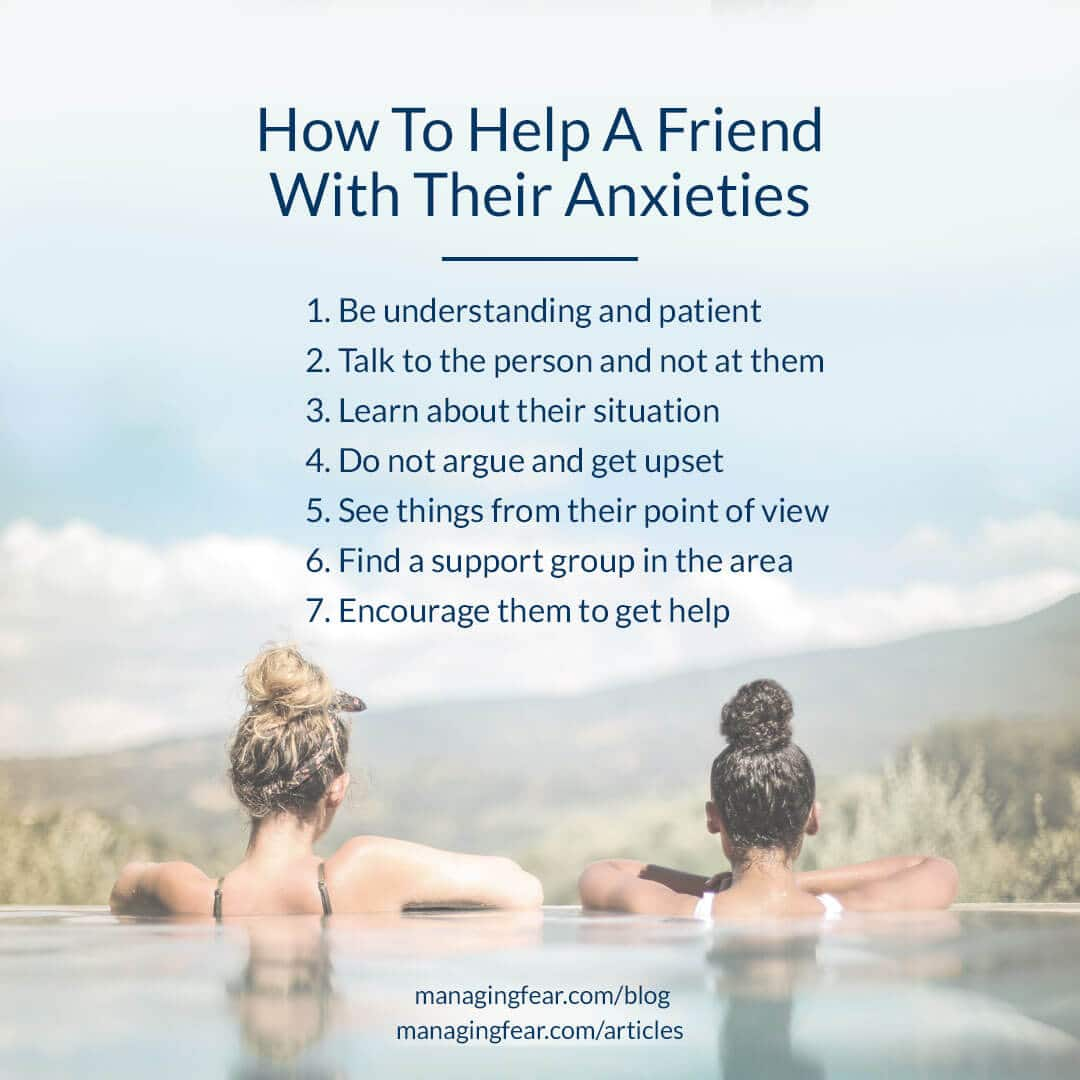 How To Help A Friend With Their Anxieties
