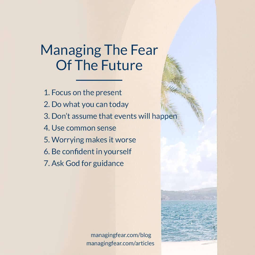 Managing The Fear of the Future