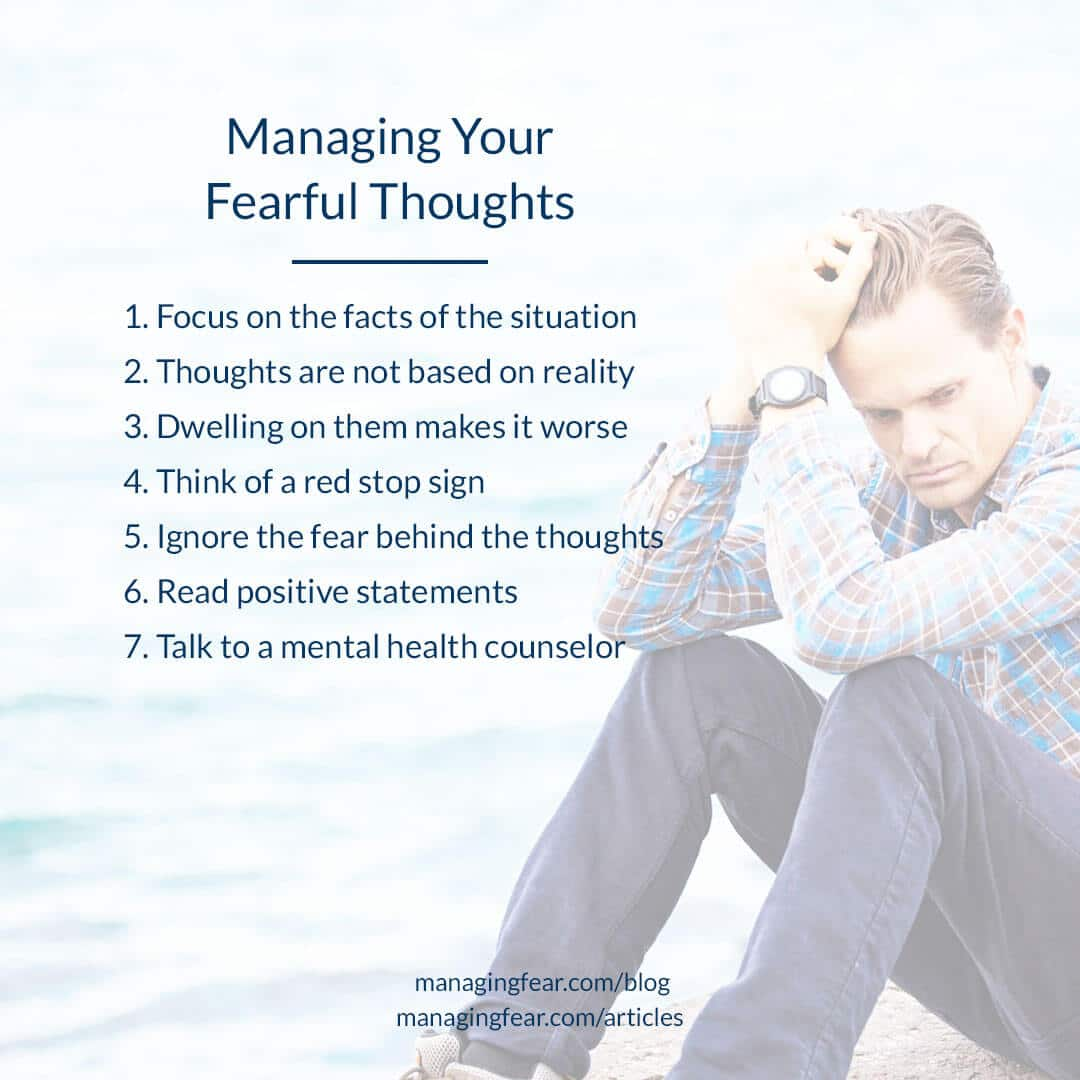 Managing Your Fearful Thoughts