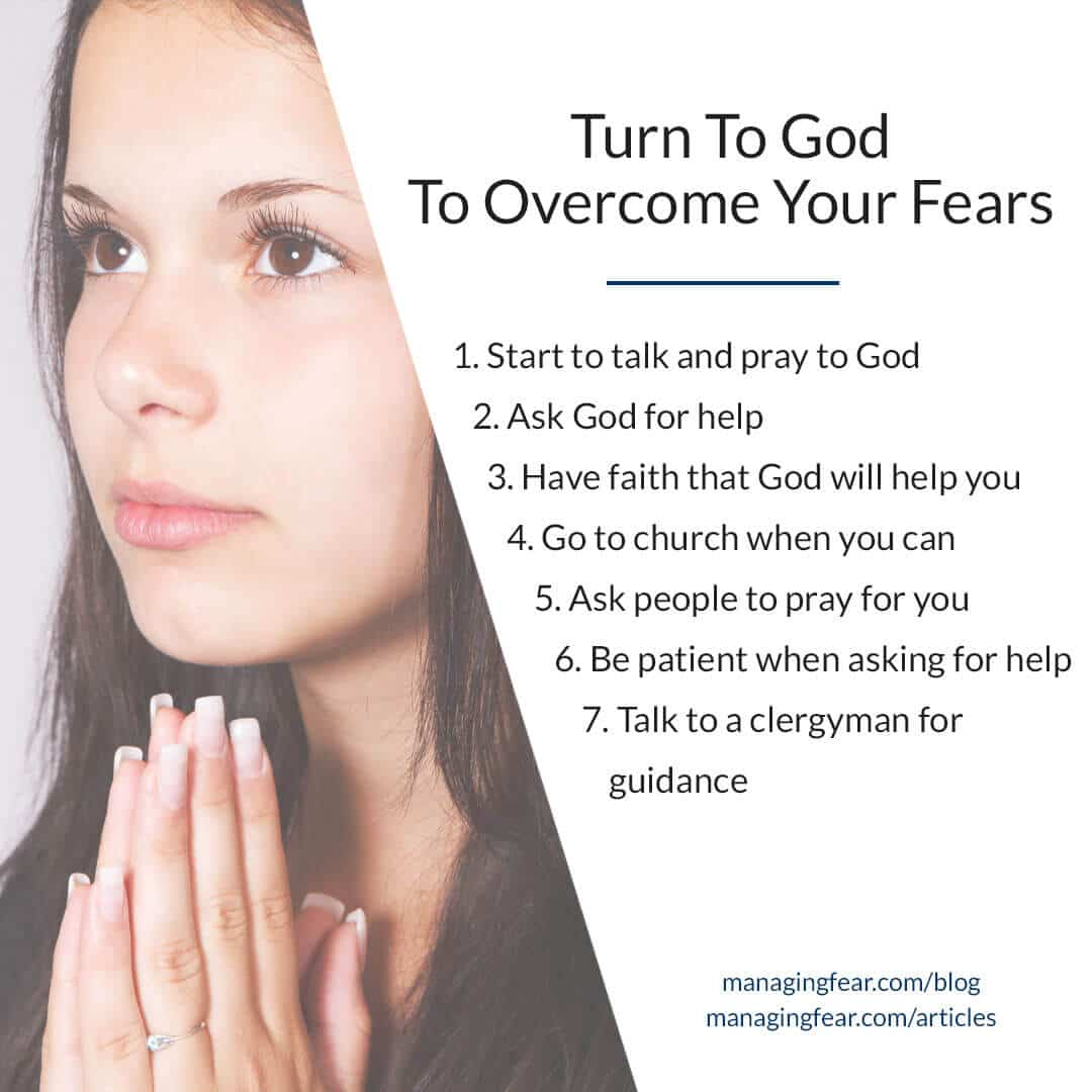 Turn To God To Overcome Your Fears